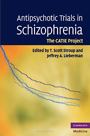Antipsychotic Trials in Schizophrenia: The CATIE Project